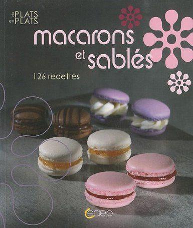 Macarons et Sablés - De Plats en Plats