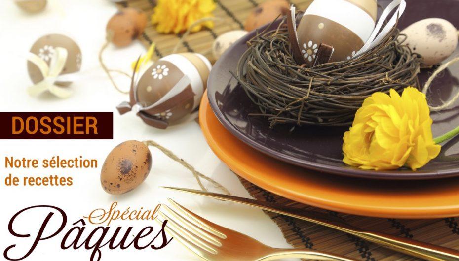 Dossier : Sélection de recettes pour Pâques