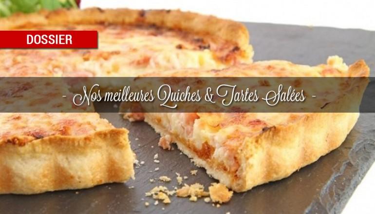 Dossier : Nos meilleures quiches, pizzas et tartes salées