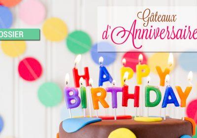 dossier gateaux d anniversaire 400x280 - Dossier : Gâteaux d'anniversaire