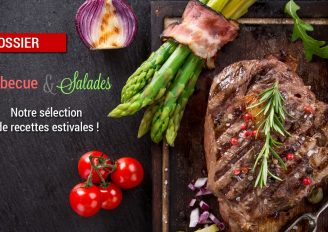 Dossier : Barbecue & Salades !