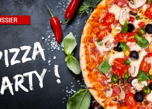 dossier pizza 300x215 - Dossier : Pizza party !
