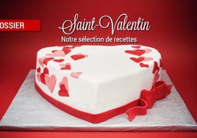 dossier recettes saint valentin 400x280 - Dossier : Recettes pour la Saint-Valentin