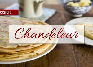 dossier chandeleur 300x215 - Dossier : Spécial Chandeleur